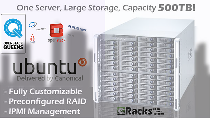 eRacks' Custom Cloud Server system with OpenStack Queens and Ubuntu 18.04 LTS OS.