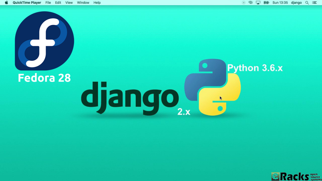 Python 3.6 + Django2.0 on Fedora 28